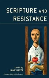 Scripture And Resistance - Havea, Jione - ISBN: 9781978703575