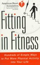Fitting In Fitness - American Heart Association (EDT) - ISBN: 9780812929119