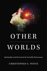 Other Worlds - White, Christopher G. - ISBN: 9780674984295