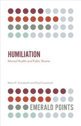 Humiliation - Crawford, Paul; Svindseth, Marit F. - ISBN: 9781838671013
