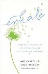 Exhale - Gregory, Cheri; Carroll, Amy - ISBN: 9780764232732