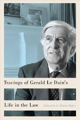 Tracings Of Gerald Le Dain's Life In The Law - Baker, G. Blaine (EDT)/ Janda, Richard (EDT) - ISBN: 9780773555198