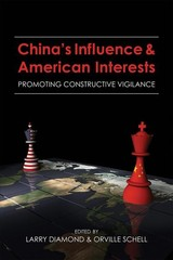 China's Influence & American Interests - Diamond, Larry (EDT)/ Schell, Orville (EDT) - ISBN: 9780817922856