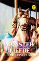 Monsterliefde - Katherine Dunn - ISBN: 9789045340180