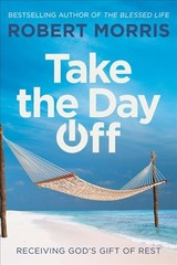 Take The Day Off - Morris, Robert - ISBN: 9781546010166