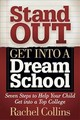 Stand Out Get Into A Dream School - Collins, Rachel - ISBN: 9781642796254