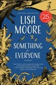Something For Everyone - Moore, Lisa - ISBN: 9781487001162