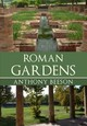 Roman Gardens - Beeson, Anthony - ISBN: 9781445690308