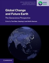 Global Change And Future Earth - Beer, Tom (EDT)/ Li, Jianping (EDT)/ Alverson, Keith (EDT) - ISBN: 9781107171596