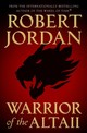 Warrior of the Altaii - Jordan, Robert - ISBN: 9781250247650
