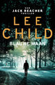 Blauwe maan - Lee  Child - ISBN: 9789024586172