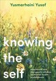 Knowing The Self - Yusof, Yusmarhaini - ISBN: 9781352007329