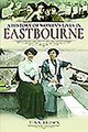 History Of Women's Lives In Eastbourne - Brown, Tina - ISBN: 9781526716194