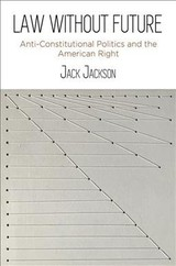 Law Without Future - Jackson, Jack - ISBN: 9780812251333
