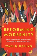 Reforming Modernity - Hallaq, Wael (columbia University) - ISBN: 9780231193887
