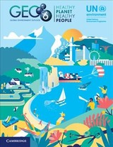 Global Environment Outlook - Geo-6: Healthy Planet, Healthy People - Un Environment (COR) - ISBN: 9781108707664