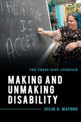 Making And Unmaking Disability - Maybee, Julie E. - ISBN: 9781538127728