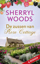 De zussen van Rose Cottage - Sherryl  Woods - ISBN: 9789402759181
