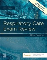 Respiratory Care Exam Review - Persing, Gary - ISBN: 9780323553681