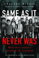 Same As It Never Was - Michie, Gregory - ISBN: 9780807761960