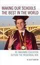 Making Our Schools The Best In The World - Norton, M. Scott - ISBN: 9781475847024