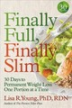 Finally Full, Finally Slim - Rdn, Lisa R. Young Phd, - ISBN: 9781478993001