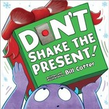Don't Shake The Present! - Cotter, Bill - ISBN: 9781492691662