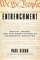 Entrenchment - Starr, Paul - ISBN: 9780300238471