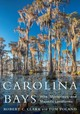 Carolina Bays - Poland, Tom - ISBN: 9781643360560