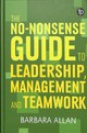 No-nonsense Guide To Leadership, Management And Team Working - Allan, Barbara - ISBN: 9781783303977