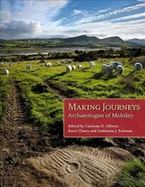 Making Journeys - Gibson, Catriona (EDT)/ Frieman, Catherine (EDT)/ Cleary, Kerri (EDT) - ISBN: 9781785709302