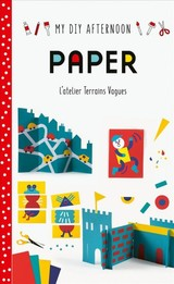 My Diy Afternoon: Paper - Vagues, Terrains - ISBN: 9781849766517