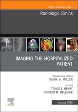 Imaging The Icu Patient Or Hospitalized Patient, An Issue Of Radiologic Clinics Of North America - Mellnick, Vincent; Henry, Travis - ISBN: 9780323754286