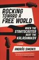 Rocking Toward A Free World - Simonyi, András - ISBN: 9781538762219