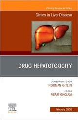 The Clinics: Internal Medicine, Drug Hepatotoxicity,An Issue of Clinics in Liver Disease - ISBN: 9780323708579