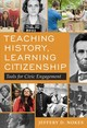 Teaching History, Learning Citizenship - Nokes, Jeffery D. - ISBN: 9780807761939