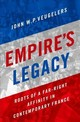 Empire's Legacy - Veugelers, John W.p. (associate Professor Of Sociology, Associate Professor Of Sociology, University Of Toronto) - ISBN: 9780190875664
