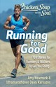 Chicken Soup For The Soul: Running For Good - Newmark, Amy; Karnazes, Dean - ISBN: 9781611599909