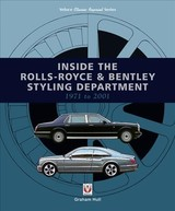 Inside The Rolls-royce & Bentley Styling Department 1971 To 2001 - Hull, Graham - ISBN: 9781787115477