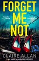 Forget Me Not - Allan, Claire - ISBN: 9780008321918