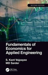 Fundamentals Of Economics For Applied Engineering - Vajpayee, S. Kant (university Of Southern Mississippi, Usa); Sarder, Md (bowling Green State University, Usa) - ISBN: 9780367189464