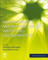 Micro and Nano Technologies, Nanocomposite Membranes for Water and Gas Separation - ISBN: 9780128167106