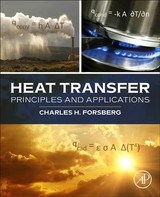 Heat Transfer Principles and Applications - Forsberg, Charles H. - ISBN: 9780128022962