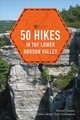 50 Hikes In The Lower Hudson Valley - Chazin, Daniel - ISBN: 9781682683019