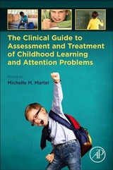 The Clinical Guide to Assessment and Treatment of Childhood Learning and Attention Problems - ISBN: 9780128157558
