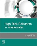 High-Risk Pollutants in Wastewater - ISBN: 9780128164488