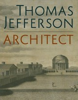 Thomas Jefferson, Architect - Wilson, Mabel O. - ISBN: 9780300246209