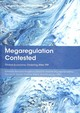 Megaregulation Contested - Kingsbury, Benedict (EDT)/ Malone, David M. (EDT)/ Mertenskötter, Paul (EDT... - ISBN: 9780198825296