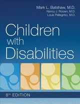 Children With Disabilities - Batshaw, Mark L., M.d. (EDT)/ Roizen, Nancy J., M.d. (EDT)/ Pellegrino, Louis, M.d. (EDT) - ISBN: 9781681253206