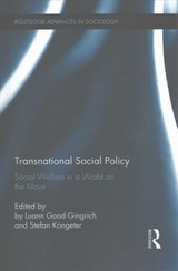 Transnational Social Policy - Gingrich, Luann Good (EDT)/ Köngeter, Stefan (EDT) - ISBN: 9781138956872